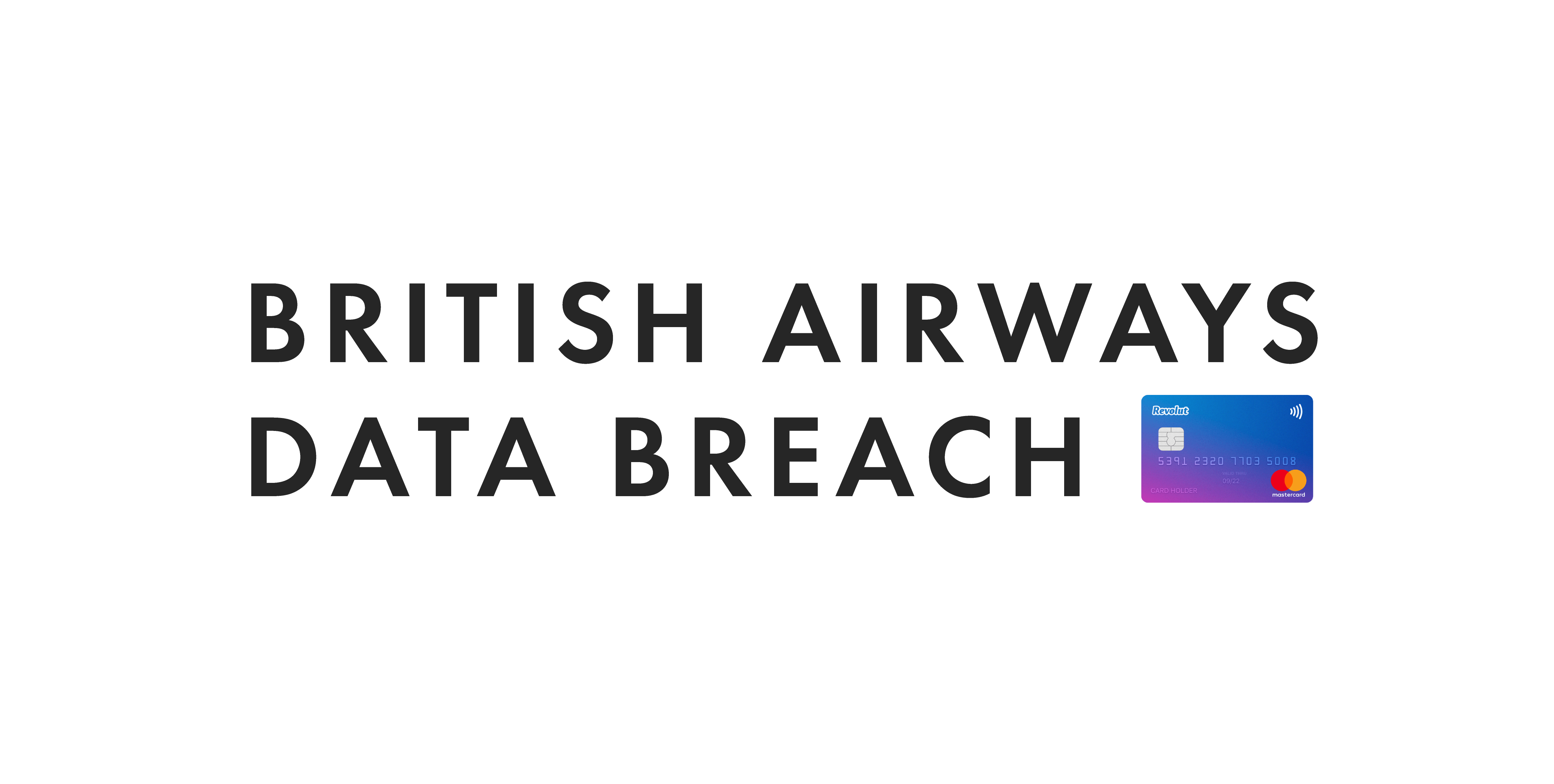 BA breach: what happened and is my data safe?